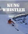 Kung Whistler