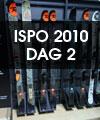 ISPO 2010 – Dag 2