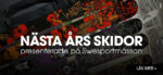 Nästa års skidor presenterade på Swesportmässan