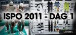 ISPO 2011 – Dag 1