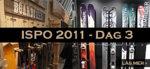 ISPO 2011 – Dag 3