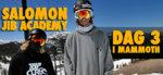 Salomon Jib Academy: Dag 3