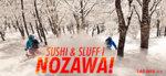 Sushi och sluff i Nozawa!