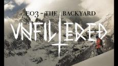 Unfiltered Skiing E03 – The Backyard