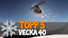 Topp 5: Vecka 40