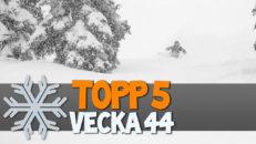 Topp 5: Vecka 44