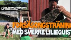 Försäsongsträning med Sverre #2