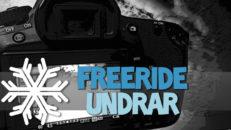 Freeride Undrar: Filmar du när du åker?