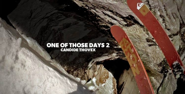 Candide Thovex i One of those days 2