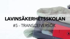 Lavinsäkerhetsskolan avsnitt 5: Transceiversök