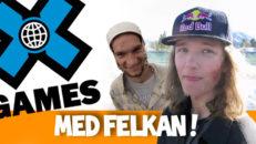 X Games 2015 Del 1 med Felkan