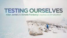 Kilian Jornet och Emelie Forsberg testar acklimatisering i expressfart