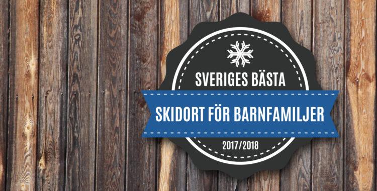 Här är bästa skidorterna i Sverige för barnfamiljer enligt våra läsare.