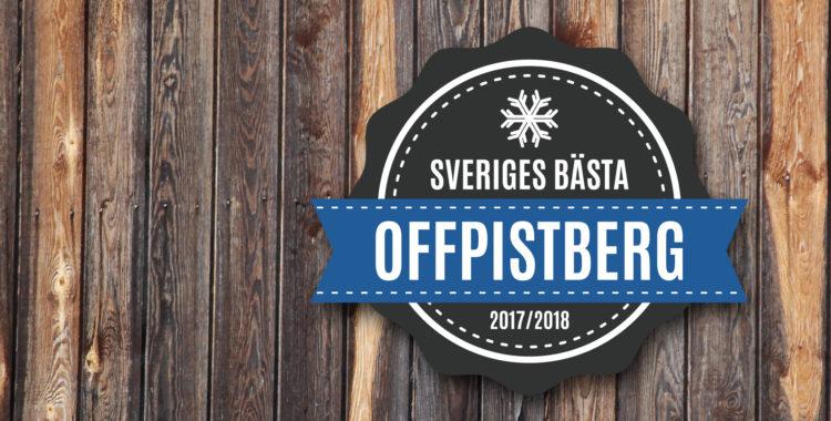 Vilken skidort har bäst offpist i Sverige? Vi har svaret.