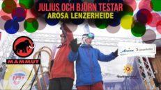 Julius & Björn testar: Arosa-Lenzerheide