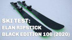 """""""– En skida för snabba åk på stora berg"""" Elan Ripstick Black Edition 106 (2020)"""