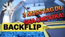 3 klassiska misstag när du ska göra backflip