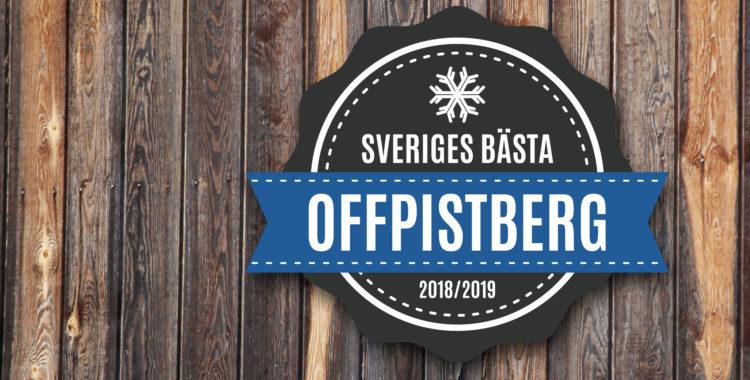 Detta är Sveriges bästa offpistberg 2019
