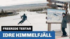 Freeride testar: Idre Himmelfjäll