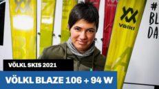 Völkl Blaze 106 + Blaze 94 W (2021): Freerideskida med tre olika skärningar
