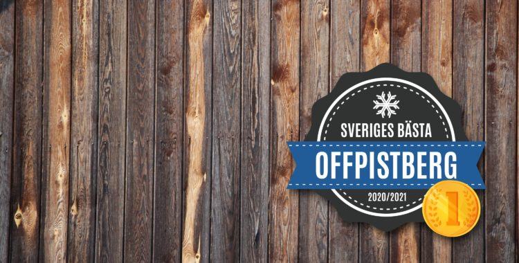 Sveriges bästa offpistberg 2020/2021.