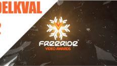 Freeride Video Awards 2015 delkval 2 – Rösta på din favorit
